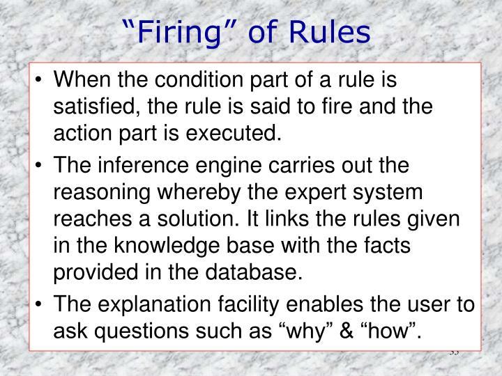 """Firing"" of Rules"