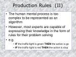 production rules ii