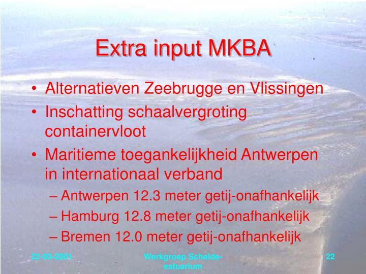Extra input MKBA