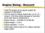 engine sizing descent