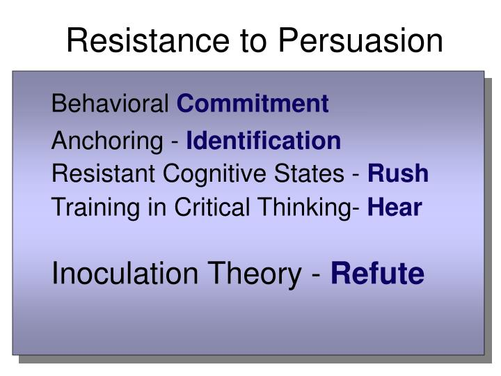 Resistance to Persuasion