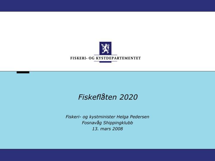 fiskefl ten 2020
