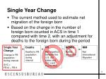 single year change