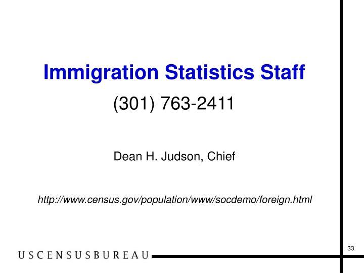 Immigration Statistics Staff