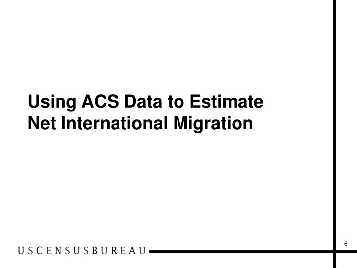 Using ACS Data to Estimate