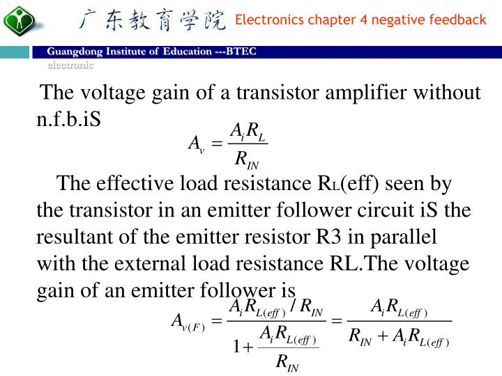 The voltage gain of a transistor amplifier without n.f.b.iS