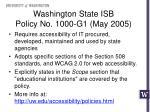 washington state isb policy no 1000 g1 may 2005