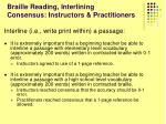 braille reading interlining consensus instructors practitioners
