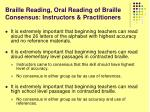 braille reading oral reading of braille consensus instructors practitioners