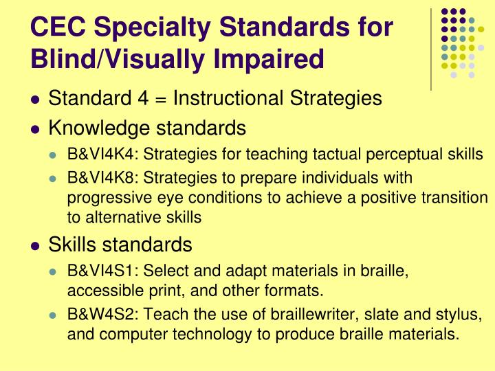 CEC Specialty Standards for Blind/Visually Impaired