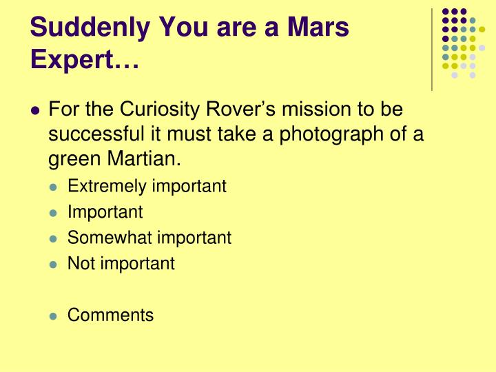Suddenly You are a Mars Expert…