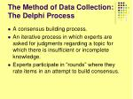the method of data collection the delphi process