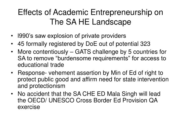 Effects of Academic Entrepreneurship on The SA HE Landscape