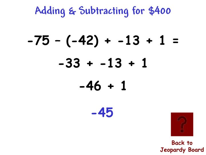 Adding & Subtracting for $400
