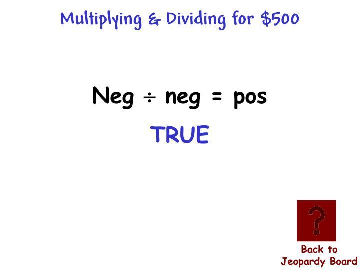 Multiplying & Dividing for $500