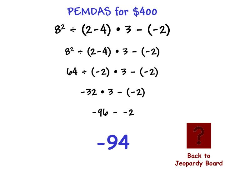 PEMDAS for $400