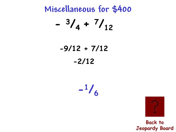 Miscellaneous for $400