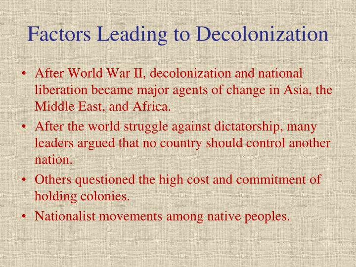 Factors Leading to Decolonization