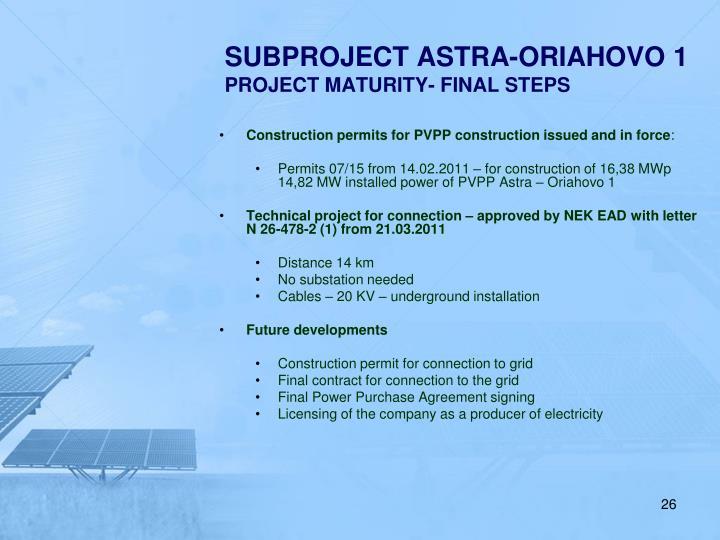 SUBPROJECT ASTRA-ORIAHOVO 1
