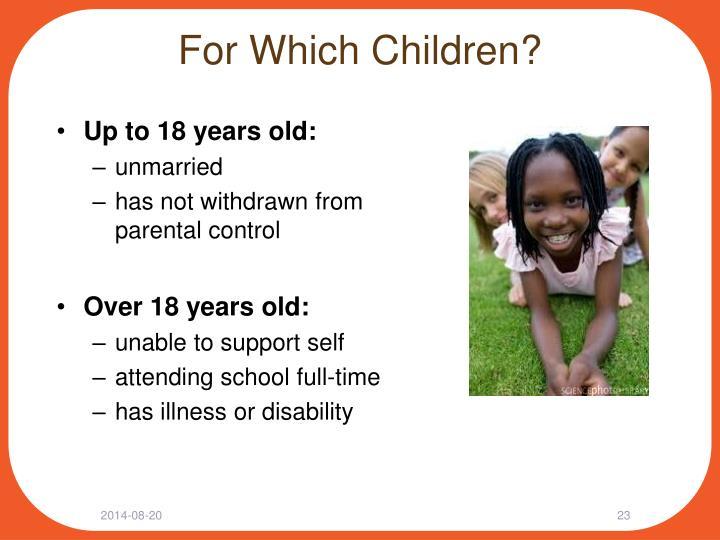 For Which Children?
