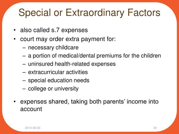 Special or Extraordinary Factors