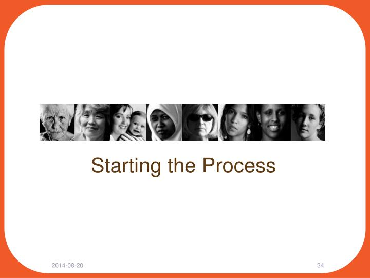 Starting the Process