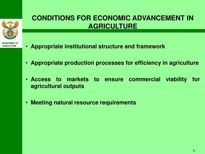 CONDITIONS FOR ECONOMIC ADVANCEMENT IN AGRICULTURE