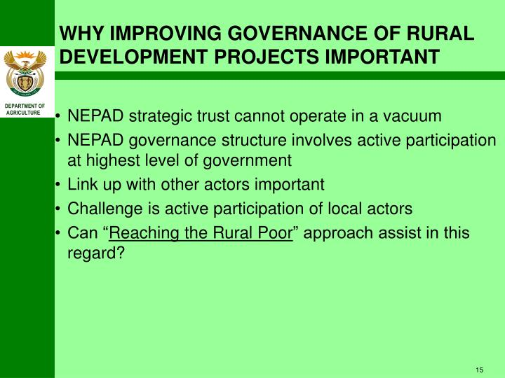 WHY IMPROVING GOVERNANCE OF RURAL DEVELOPMENT PROJECTS IMPORTANT