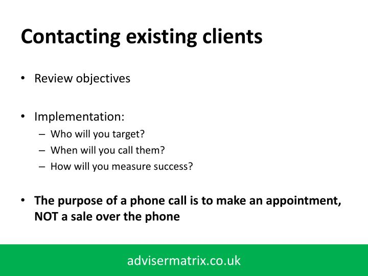 Contacting existing clients