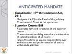 anticipated mandate