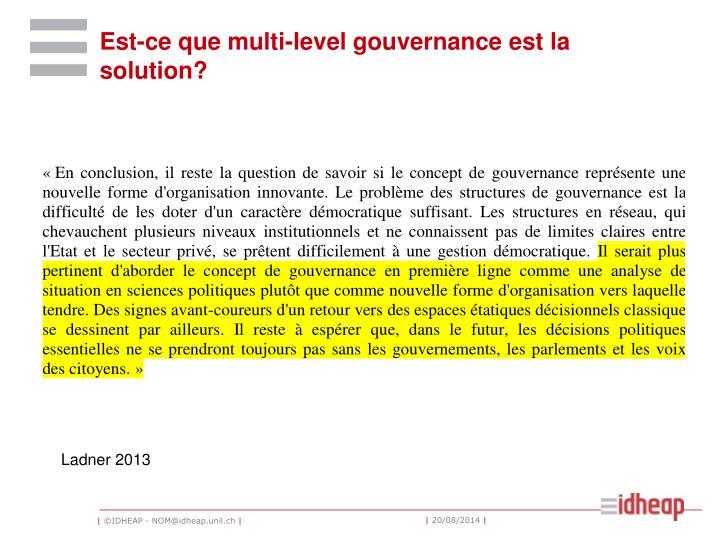 Est-ce que multi-level gouvernance est la solution?