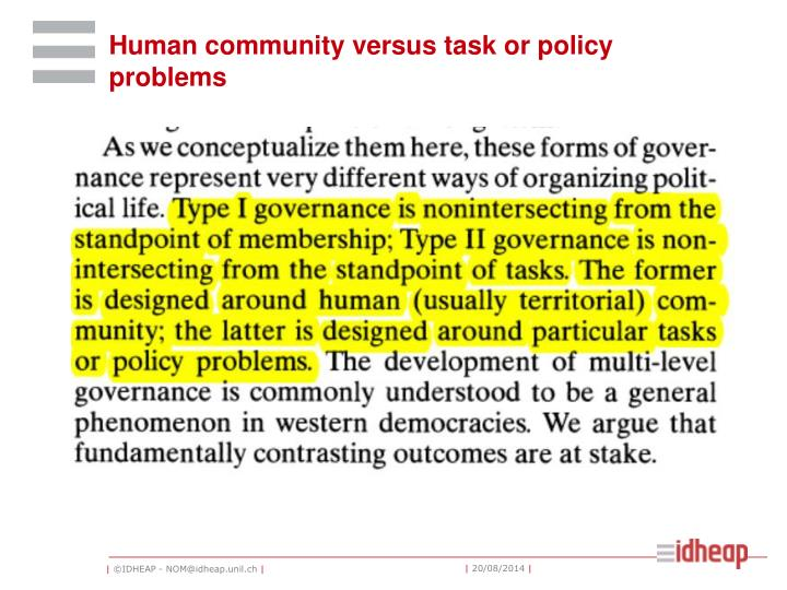 Human community versus task or policy problems