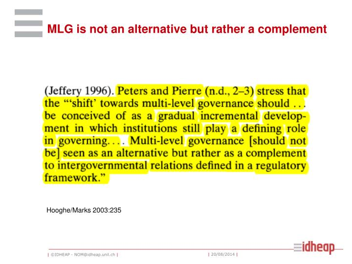 MLG is not an alternative but rather a complement