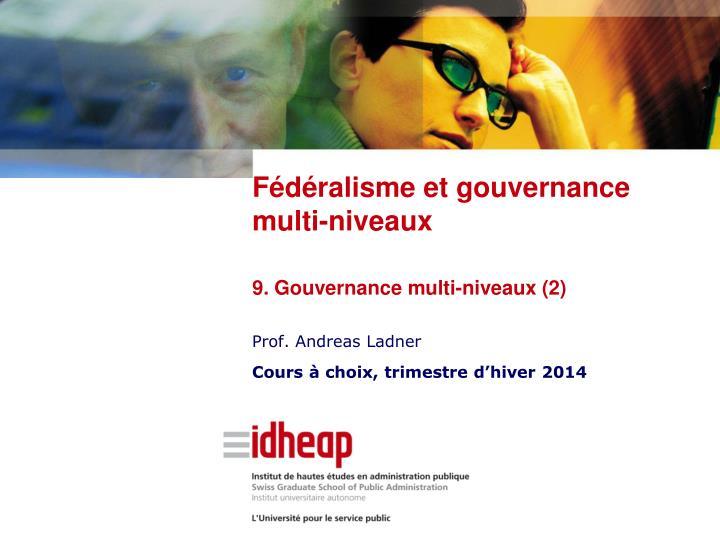 Fédéralisme et gouvernance multi-niveaux
