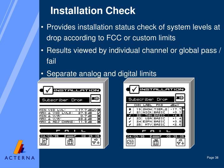 Installation Check