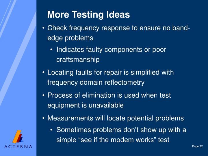 More Testing Ideas
