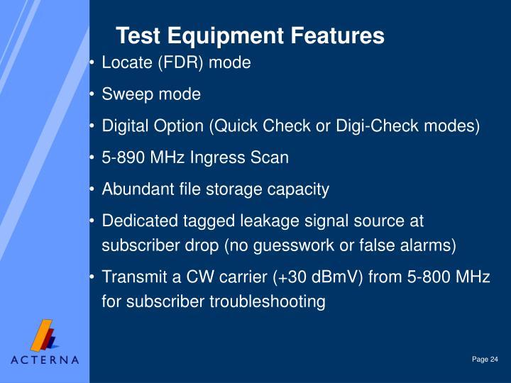 Test Equipment Features