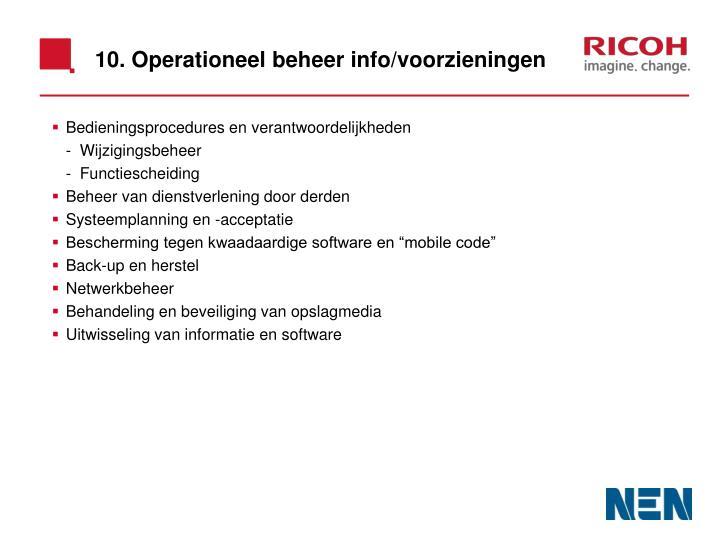 10. Operationeel beheer info/voorzieningen