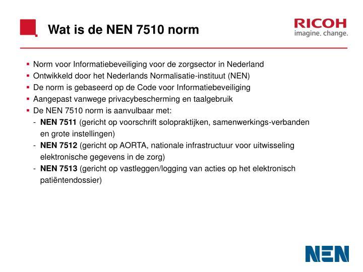 Wat is de NEN 7510 norm