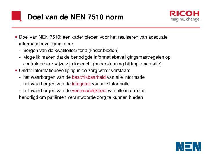 Doel van de NEN 7510 norm