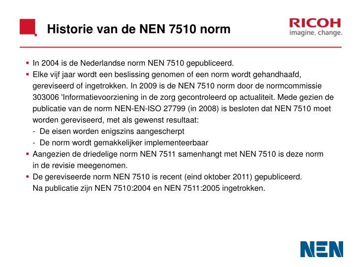 Historie van de NEN 7510 norm