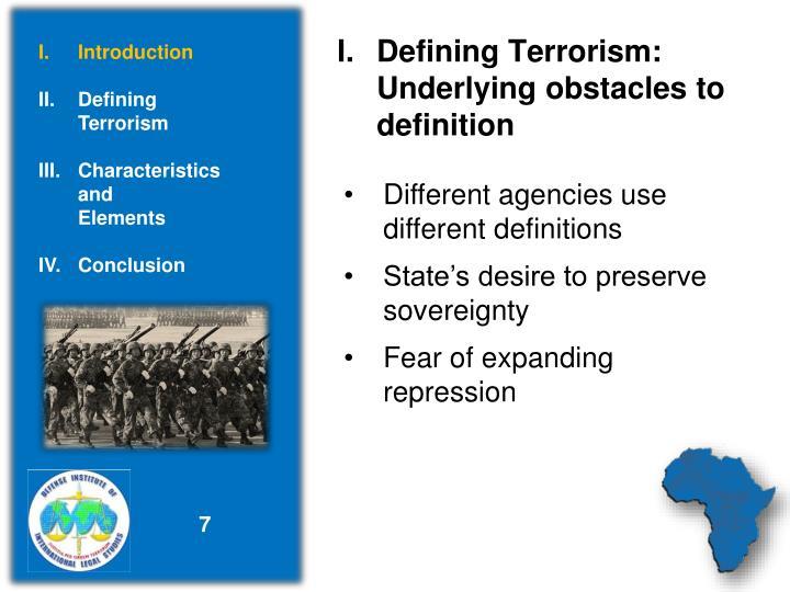 I.Defining Terrorism: