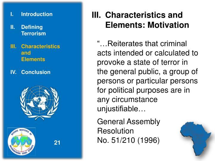 Characteristics and          Elements: Motivation