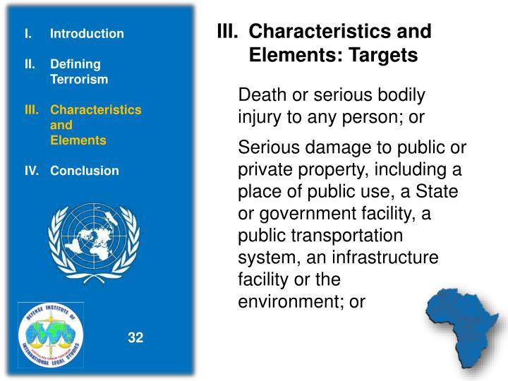 Characteristics and          Elements: Targets
