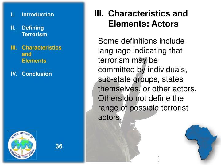 Characteristics and          Elements: Actors