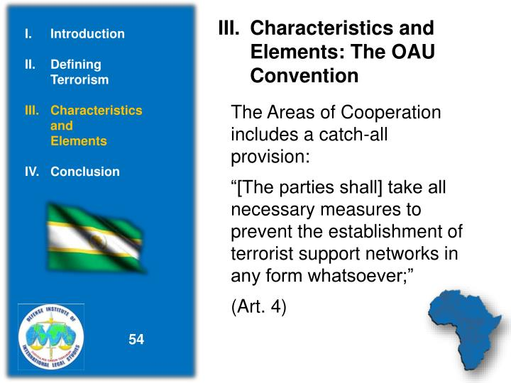 Characteristics and          Elements: The OAU Convention