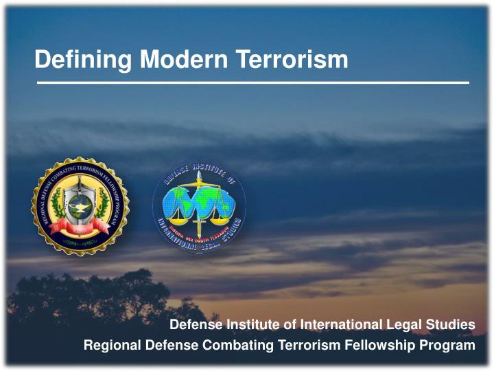 Defining Modern Terrorism