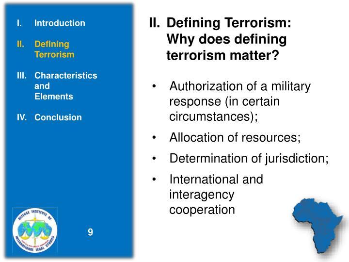 II.Defining Terrorism: