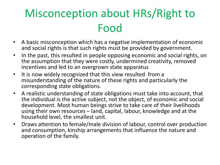 Misconception about HRs/Right to Food