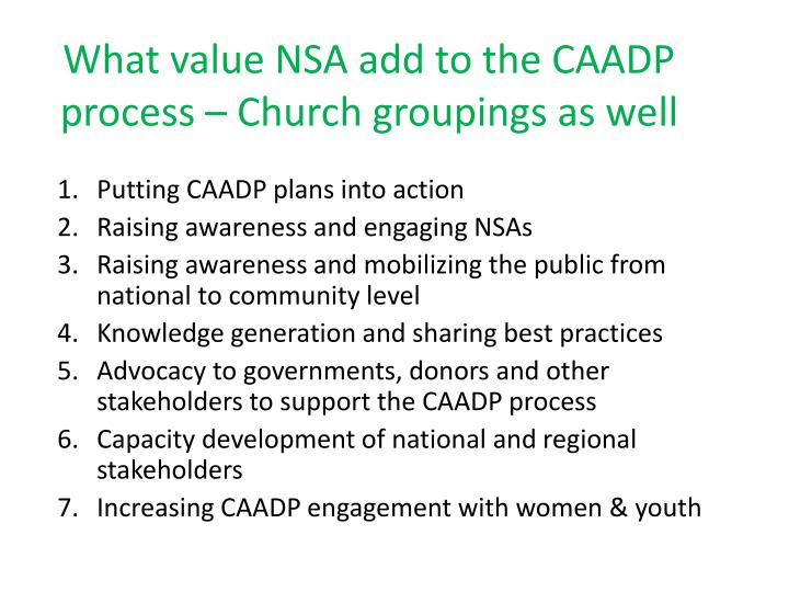 What value NSA add to the CAADP process – Church groupings as well